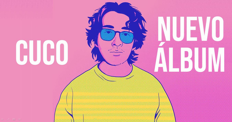 Cuco lanzará su nuevo álbum «Para mí»